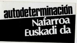 """Nafarroa Euskadi da"", famoso eslogan de la ""Transición"" (Iturria: www.fsancho-sabio.es)"